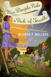 MISS DIMPLE PICKS A PECK OF TROUBLE by Mignon F. Ballard