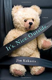 IT'S. NICE. OUTSIDE. by Jim Kokoris