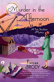 MURDER IN THE AFTERNOON by Frances Brody