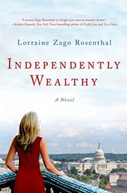 INDEPENDENTLY WEALTHY by Lorraine Zago Rosenthal