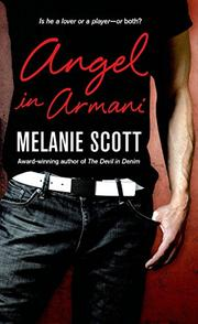 ANGEL IN ARMANI by Melanie Scott
