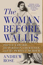 THE WOMAN BEFORE WALLIS by Andrew Rose