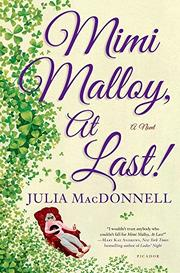 MIMI MALLOY, AT LAST! by Julia MacDonnell