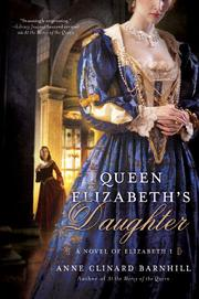 QUEEN ELIZABETH'S DAUGHTER by Anne Clinard Barnhill