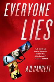 EVERYONE LIES by A.D. Garrett