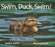 SWIM, DUCK, SWIM! by Susan Lurie