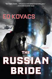 THE RUSSIAN BRIDE by Ed Kovacs