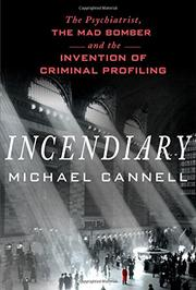 INCENDIARY by Michael Cannell