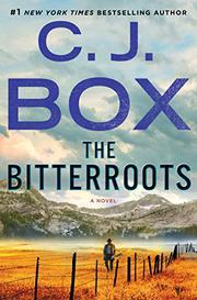 THE BITTERROOTS by C.J. Box