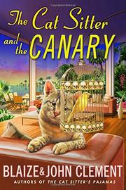 THE CAT SITTER AND THE CANARY by John Clement