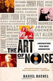 THE ART OF NOISE by Daniel Rachel