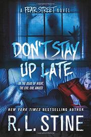 DON'T STAY UP LATE by R.L. Stine