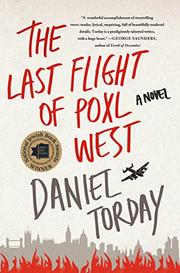 THE LAST FLIGHT OF POXL WEST by Daniel Torday