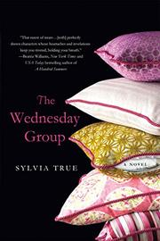 THE WEDNESDAY GROUP by Sylvia True