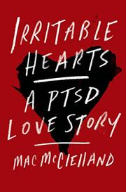 IRRITABLE HEARTS by Mac McClelland
