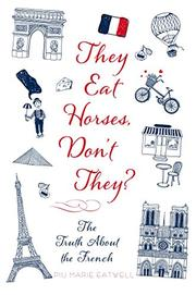 THEY EAT HORSES, DON'T THEY? by Piu Marie Eatwell