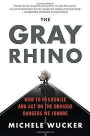 THE GRAY RHINO by Michele Wucker