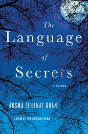 THE LANGUAGE OF SECRETS by Ausma Zehanat Khan