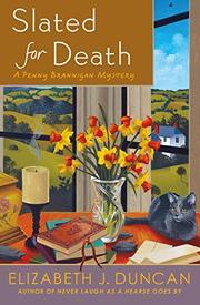 SLATED FOR DEATH by Elizabeth J. Duncan