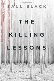 THE KILLING LESSONS by Saul Black
