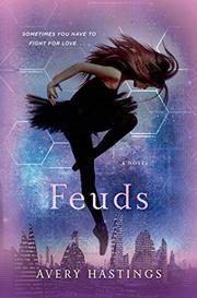 FEUDS by Avery Hastings