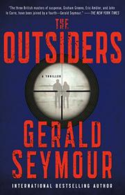 THE OUTSIDERS by Gerald Seymour