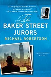 THE BAKER STREET JURORS by Michael Robertson