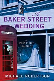 A BAKER STREET WEDDING by Michael Robertson