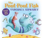 THE POUT-POUT FISH UNDERSEA ALPHABET by Deborah Diesen
