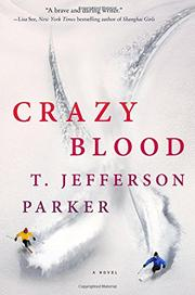 CRAZY BLOOD by T. Jefferson Parker