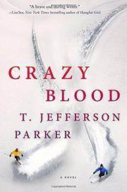 CRAZY BLOOD by T. Jefferson Parker