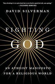 FIGHTING GOD by David Silverman