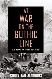AT WAR ON THE GOTHIC LINE by Christian Jennings