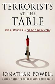 TERRORISTS AT THE TABLE by Jonathan Powell
