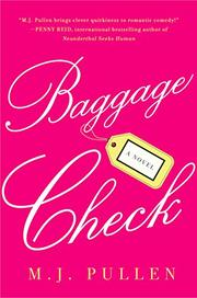 BAGGAGE CHECK by M.J. Pullen