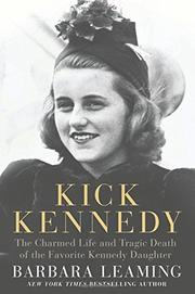 KICK KENNEDY by Barbara Leaming