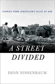 A STREET DIVIDED by Dion Nissenbaum