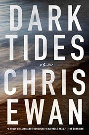 DARK TIDES by Chris Ewan