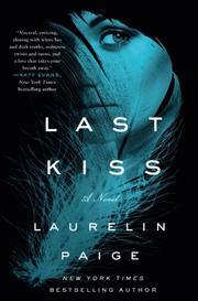LAST KISS by Laurelin Paige