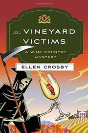 THE VINEYARD VICTIMS by Ellen Crosby