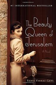 THE BEAUTY QUEEN OF JERUSALEM by Sarit Yishai-Levi