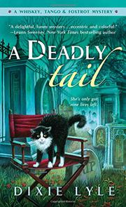 A DEADLY TAIL by Dixie Lyle