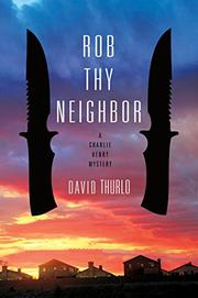 ROB THY NEIGHBOR by David  Thurlo