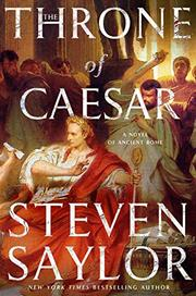 THE THRONE OF CAESAR by Steven Saylor