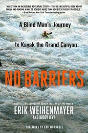 NO BARRIERS by Erik Weihenmayer