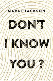 DON'T I KNOW YOU? by Marni Jackson