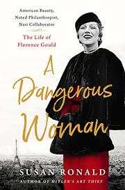 A DANGEROUS WOMAN by Susan Ronald