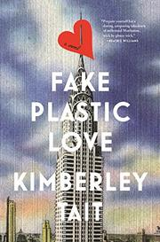 FAKE PLASTIC LOVE by Kimberley Tait