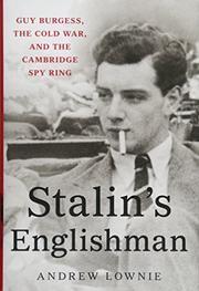 STALIN'S ENGLISHMAN by Andrew Lownie