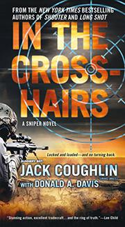 IN THE CROSSHAIRS by Jack  Coughlin